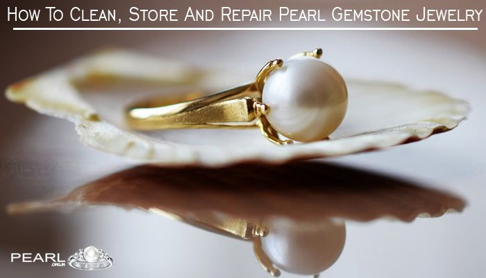 How To Clean Store and Repair Pearl Jewelry