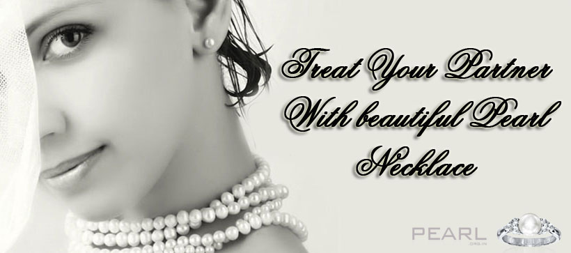 Treat Your Partner With Beautiful Pearl Necklace