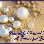 Beautiful Pearl Stone – A Peaceful Birthstone