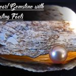 Precious Pearl Gemstone With Its Interesting Facts