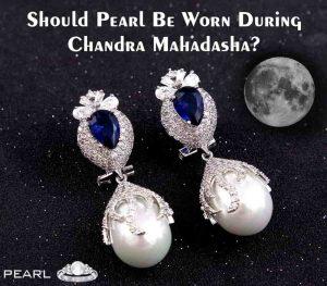 Should-Pearl-Be-Worn-During-Chandra-Mahadasha-min-min